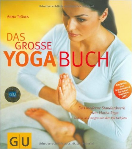 Anna Trökes: das grosse Yoga-Buch